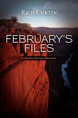 February's Files (Manny Rivera, #2)