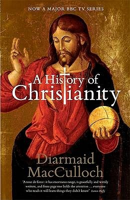 a-history-of-christianity-the-first-three-thousand-years