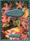 Ocean Life: Tide Pool Creatures