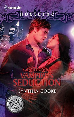The Vampire's Seduction / His Magic Touch by Cynthia Cooke