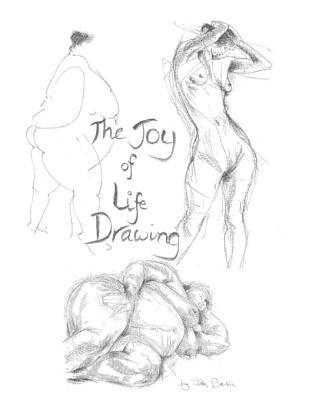 The Joy of Life Drawing