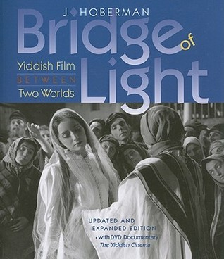 Bridge of Light: Yiddish Film Between Two Worlds [With DVD]