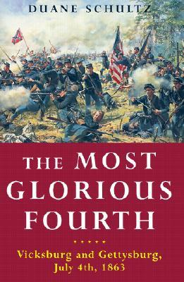 The Most Glorious Fourth by Duane P. Schultz