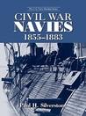Civil War Navies, 1855-1883 (The U.S. Navy Warship Series)