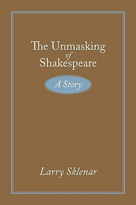 The Unmasking of Shakespeare: A Story
