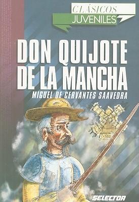 Don Quijote De La Mancha/ Don Quixote De La Mancha