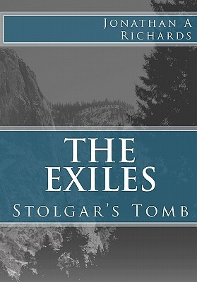 The Exiles by Jonathan A. Richards