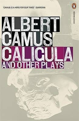 Caligula and Other Plays
