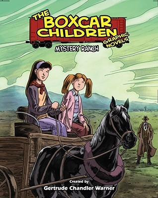 Mystery Ranch (The Boxcar Children Graphic Novels, #4)