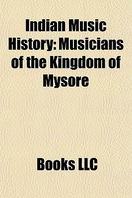 Indian Music History: Musicians of the Kingdom of Mysore
