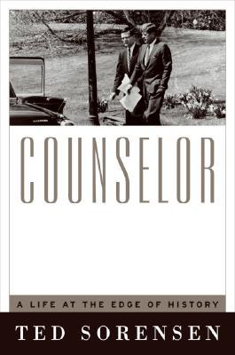 Counselor a life at the edge of history by theodore c sorensen 2278003 fandeluxe Choice Image