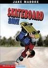 Skateboard Save by Jake Maddox