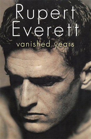 Vanished years by rupert everett 15985168 fandeluxe Image collections