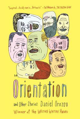 Orientation: And Other Stories