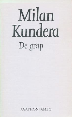 De grap by Milan Kundera