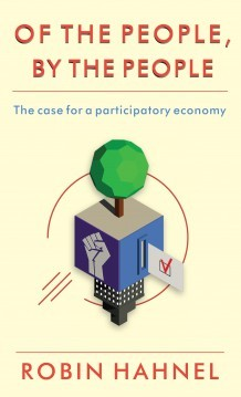 of-the-people-by-the-people-the-case-for-a-participatory-economy