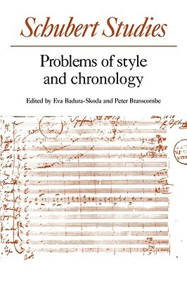 Schubert Studies: Problems of Style and Chronology