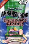 Uncle John's Ahh-Inspiring Bathroom Reader (Uncle John's Bathroom Reader, #15)