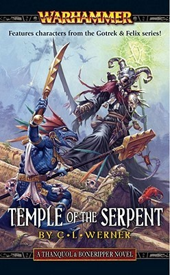 Temple of the Serpent by C.L. Werner