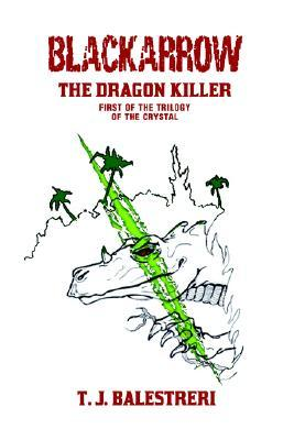 Blackarrow: The Dragon Killer