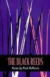 The Black Reeds: Poems