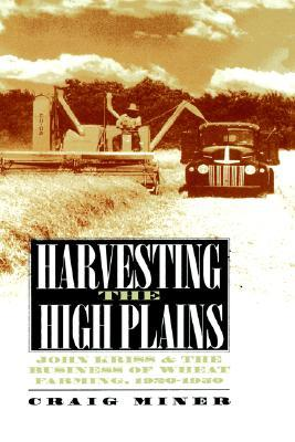 harvesting-the-high-plains-john-kriss-and-the-business-of-wheat-farming-1920-1950