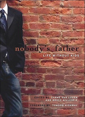 Nobody's Father by Bruce Gillespie