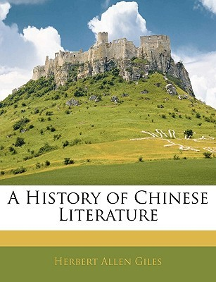 A History of Chinese Literature