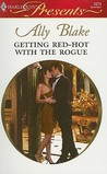 Getting Red-Hot with the Rogue (The Kellys of Brisbane, #2)