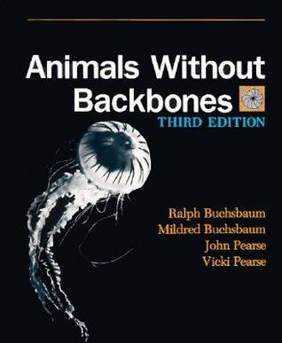 Animals Without Backbones: An Introduction to the Invertebrates