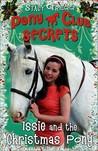 Issie and the Christmas Pony (Pony Club Secrets, #13)