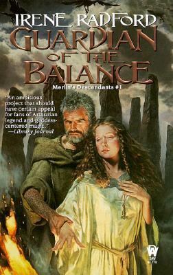 Guardian of the Balance by Irene Radford