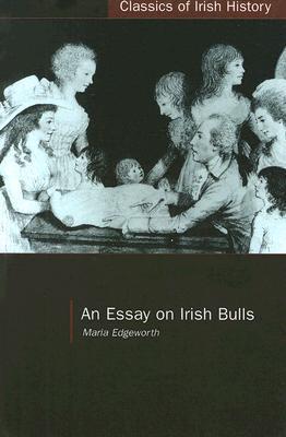 An Essay On Irish Bulls por Maria Edgeworth MOBI TORRENT 978-1904558750