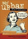Mo' Urban Dictionary: Ridonkulous Street Slang Defined