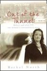 Out Of The Tunnel by Rachel North