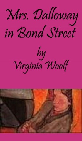 mrs dalloway on bond street Mrs clarissa dalloway is preoccupied with the last-minute in mrs dalloway virginia woolf combines interior watches the mysterious motor car in bond street 3.