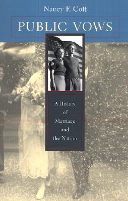 public-vows-a-history-of-marriage-and-the-nation
