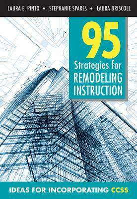 95 Strategies for Remodeling Insturction: Ideas for Incorporating CCSS