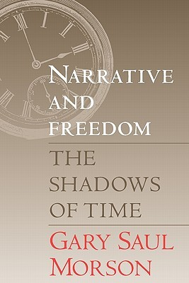 Narrative and Freedom: The Shadows of Time