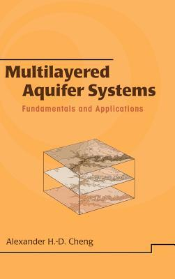 Multilayered Aquifier Systems: Fundamentals and Applications
