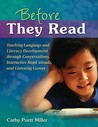 Before They Read: Teaching Language And Literacy Development Through Conversations, Interactive Read Alouds, And Listening Games