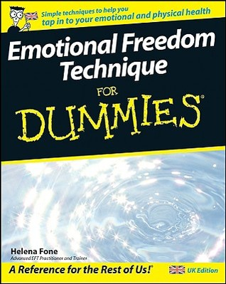 Emotional Freedom Technique for Dummies