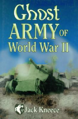 ghost-army-of-world-war-ii