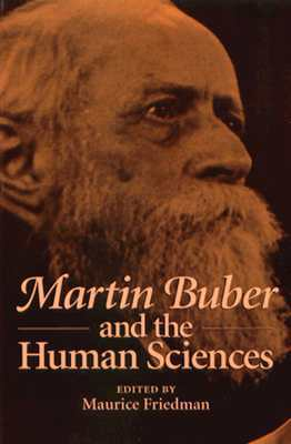 Martin Buber and Human Sciences