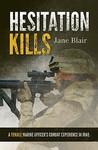 Hesitation Kills:...