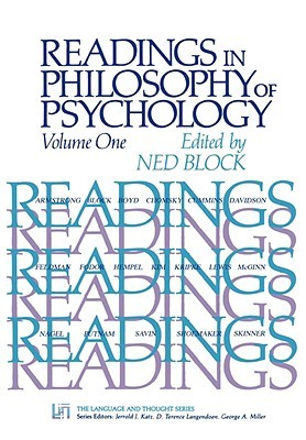 Readings in Philosophy of Psychology, Volume I