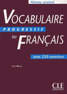 Vocabulaire progressif du franais niveau avanc by claire miquel 1898193 fandeluxe Image collections