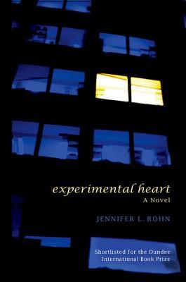 Experimental Heart by Jennifer L. Rohn