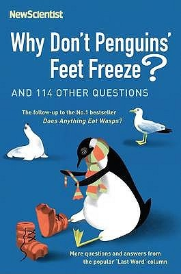 Why Don't Penguins' Feet Freeze? by Mick O'Hare