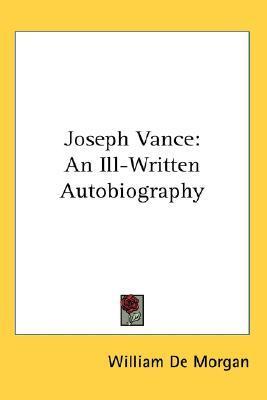 Joseph Vance: An Ill-Written Autobiography